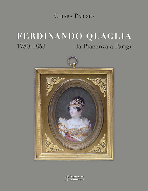 Ferdinando Quaglia (1780 -1853) da Piacenza a Parigi